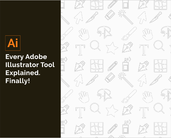 The Ultimate Guide to Every Adobe Illustrator Tool
